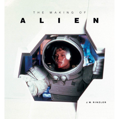 The Making of Alien [Hardcover]