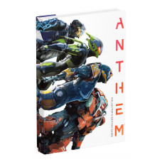 Anthem: Official Collector's Edition Guide [Hardcover]