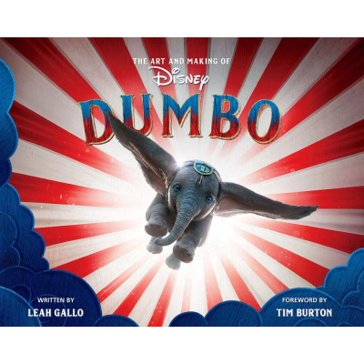 Артбук Disney The Art and Making of Dumbo: Foreword by Tim Burton [Hardcover]