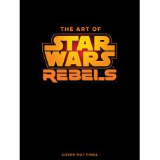 The Art of Star Wars Rebels [Hardcover]
