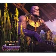 The Road to Marvel's Avengers: Endgame - The Art of the Marvel Cinematic Universe [Hardcover]
