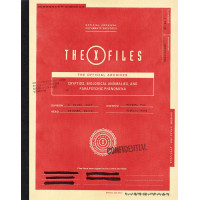 The X-Files: The Official Archives: Cryptids, Biological Anomalies, and Parapsychic Phenomena [Hardcover]