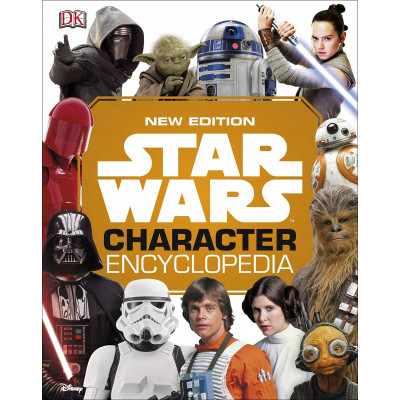 Книга Dorling Kindersley Star Wars Character Encyclopedia, New Edition [Hardcover]