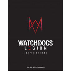 Watch_Dogs Legion: Companion Book [Hardcover]