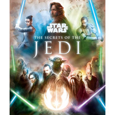 Star Wars: The Secrets of the Jedi [Hardcover]