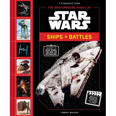 Книга Abrams The Moviemaking Magic of Star Wars: Ships & Battles [Hardcover]
