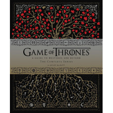 Game of Thrones: A Guide to Westeros and Beyond, The Complete Series [Hardcover]