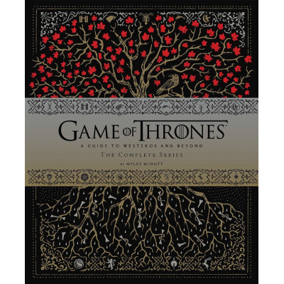 Книга Chronicle Books Game of Thrones: A Guide to Westeros and Beyond, The Complete Series [Hardcover]