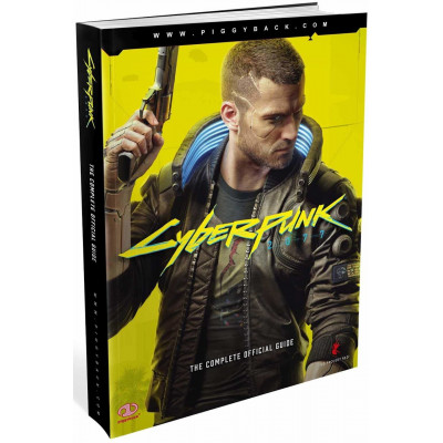 Руководство по игре Piggyback Cyberpunk 2077: The Complete Official Guide [Paperback]