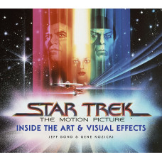 Star Trek: The Motion Picture: The Art and Visual Effects [Hardcover]