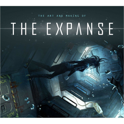Артбук Titan Books The Art and Making of The Expanse [Hardcover]