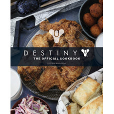 Destiny: The Official Cookbook [Hardcover]