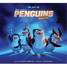 The Art of Penguins of Madagascar [Hardcover]