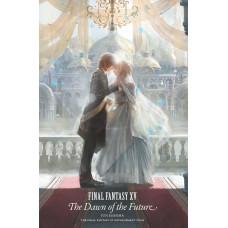 Final Fantasy XV: The Dawn of the Future [Hardcover]