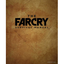 The Far Cry Survival Manual [Hardcover]