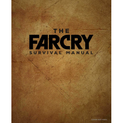 Книга Insight Editions The Far Cry Survival Manual [Hardcover]