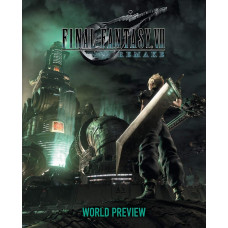 Final Fantasy VII Remake: World Preview [Hardcover]