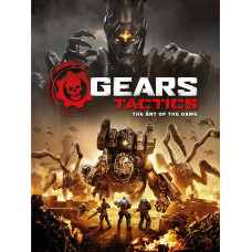 Gears Tactics - The Art of the Game [Hardcover]