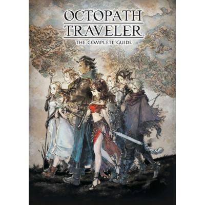 Руководство по игре Dark Horse Octopath Traveler: The Complete Guide [Hardcover]