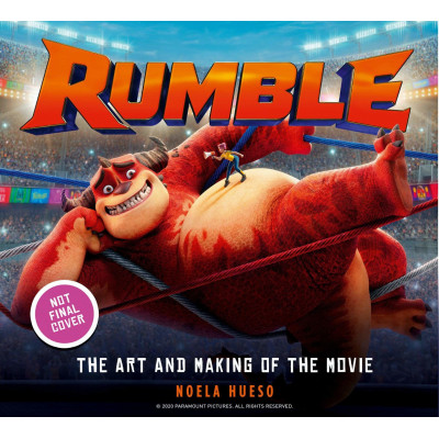 Артбук Titan Books Rumble: The Art and Making of the Movie [Hardcover]