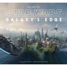 The Art of Star Wars: Galaxy's Edge [Hardcover]