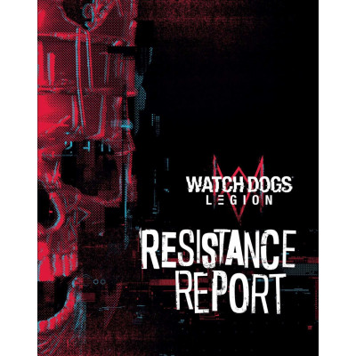 Книга Insight Editions Watch_Dogs Legion: Resistance Report [Hardcover]