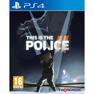 Игра для PlayStation 4 This is Police 2 (русские субтитры)