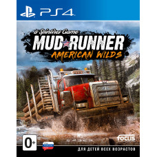 Spintires: MudRunner. American Wilds Edition [PS4, русская версия]
