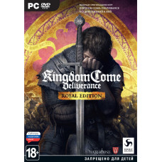 Kingdom Come: Deliverance. Royal Edition [PC, русские субтитры]