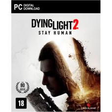 Dying Light 2: Stay Human [PC, русская версия]