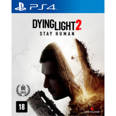 Dying Light 2: Stay Human [PS4, русская версия]