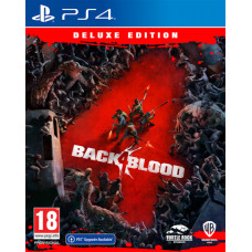 Back 4 Blood. Deluxe Edition [PS4, русские субтитры]