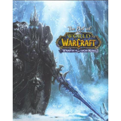 The Art of World of Warcraft Wrath of the Lich King [Hardcover]