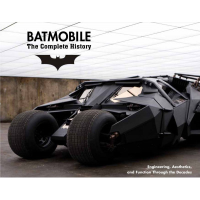 Batmobile: The Complete History [Hardcover]