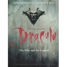 Bram Stoker's Dracula: The Film and the Legend [Hardcover,Paperback]