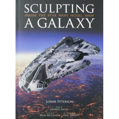 Артбук Insight Editions Sculpting a Galaxy: Inside the Star Wars Model Shop [Hardcover, Deluxe Edition]