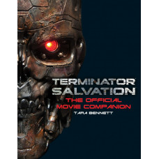 Terminator Salvation: The Official Companion [Hardcover,Paperback]
