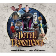 The Art and Making of Hotel Transylvania [Hardcover]