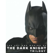 The Art and Making of the Dark Knight Trilogy [Hardcover]