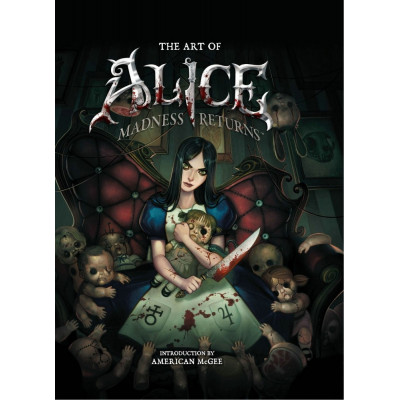 The Art of Alice: Madness Returns [Hardcover]