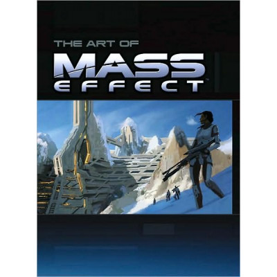 Артбук Prima Games The Art of Mass Effect [Hardcover]