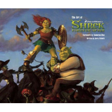 The Art of Shrek Forever After [Hardcover]