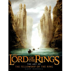 The Lord of the Rings: The Art of The Fellowship of the Ring [Hardcover]