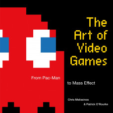 The Art of Video Games: From Pac-Man to Mass Effect [Hardcover]