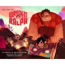 The Art of Wreck-It Ralph [Hardcover]