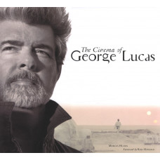 The Cinema of George Lucas [Hardcover]