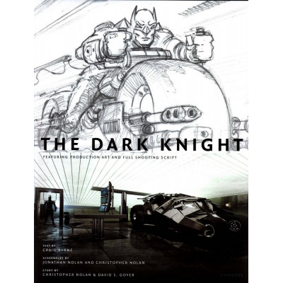 Batman The Dark Knight: Featuring Production Art and Full Shooting Script [Hardcover]