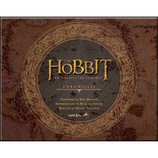 The Hobbit: An Unexpected Journey Chronicles: Art & Design [Hardcover]