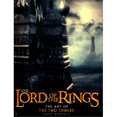 The Lord of the Rings: The Art of The Two Towers [Hardcover]
