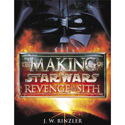 The Making of Star Wars, Episode III - Revenge of the Sith [Hardcover,Paperback]